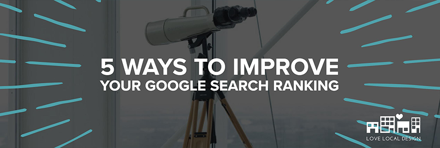 5 Ways to Improve your Google Search Ranking